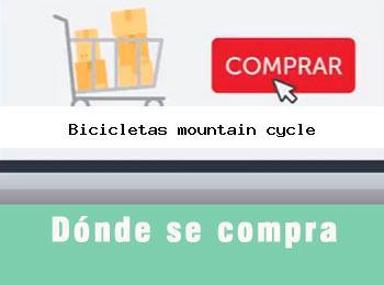 Donde se compra bicicletas mountain cycle