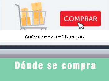 Donde se compra gafas spex collection