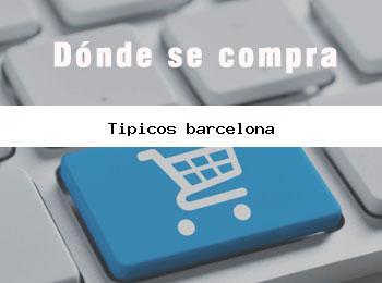 Donde se compra tipicos barcelona