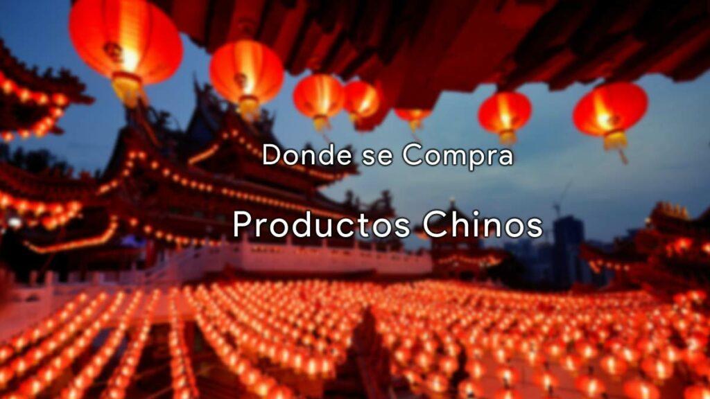 Donde se compra productos chinos