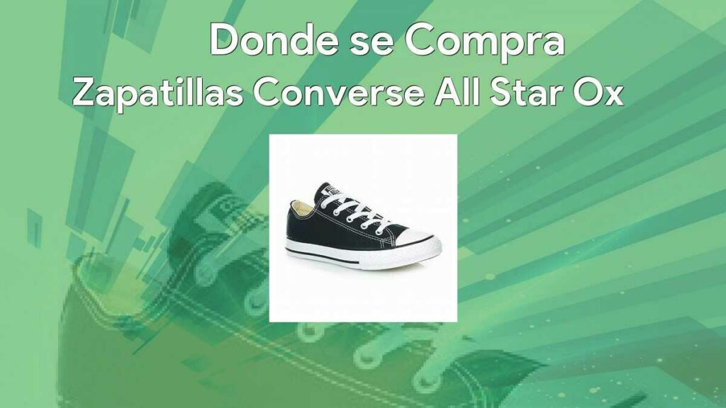 Zapatillas Converse All Star Ox